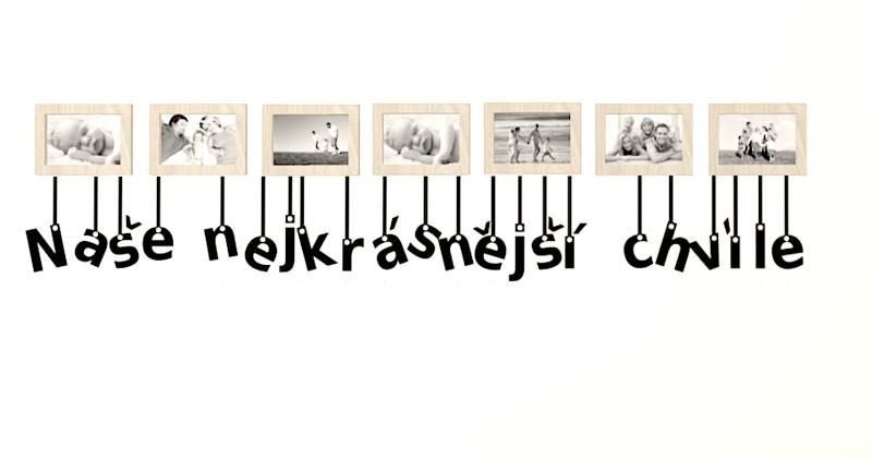 """Nápis """"Naše nejkrásnější chvíle"""" k fotkám na zakázku"""